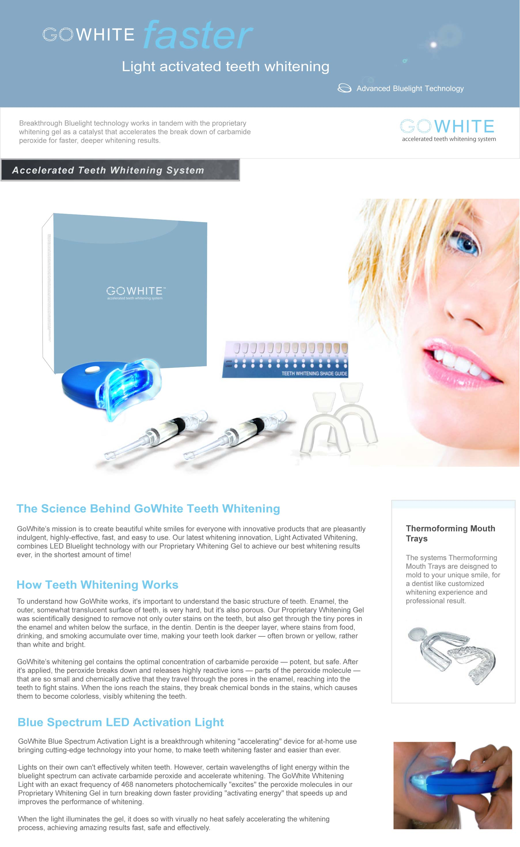 GoWhite Accelerated Teeth Whitening